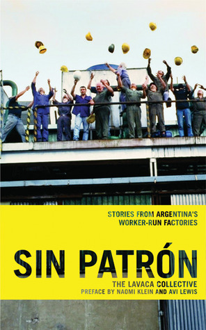 Sin Patrón by Lavaca Collective