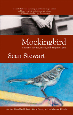 Mockingbird by Sean Stewart