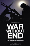 War Without End: The Iraq War in Context