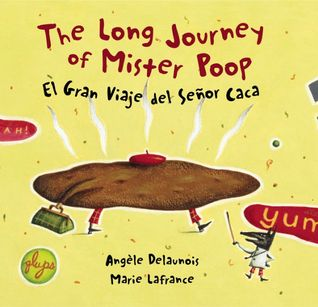 The Long Journey of Mister Poop by Angele Delaunois