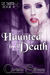 Haunted by Death (Liz Baker...