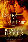 Excuse My Fairy (Misbehaving Magics, Book One)
