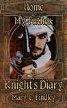 Home to My Father: A Knight's Diary