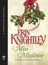 Miss Mistletoe (Sealed With a Kiss, #1.5)