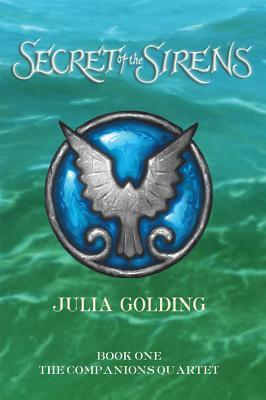 Secret of the Sirens by Julia Golding