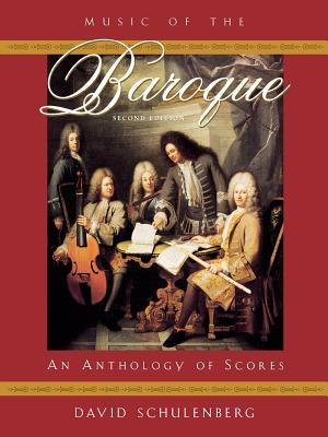Music of the Baroque: An Anthology of Scores
