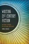 Writing 21st Century Fiction by Donald Maass
