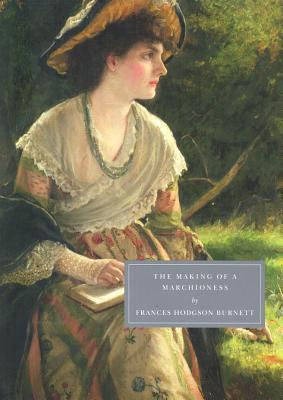 The Making of a Marchioness (Part I and II)