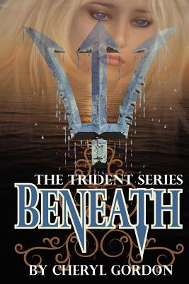 Beneath: The Trident Series