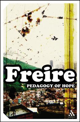 Pedagogy of Hope by Paulo Freire