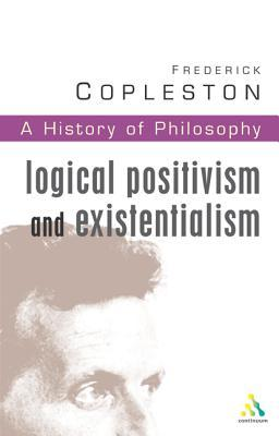 A History of Philosophy 11: Logical Positivism & Existentialism