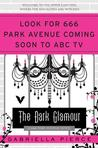 The Dark Glamour (666 Park Avenue #2)