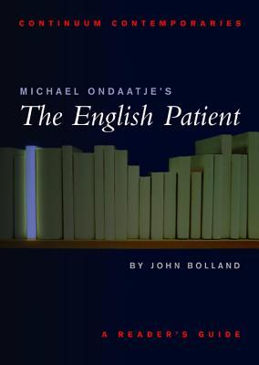 Michael Ondaatje's The English Patient: A Reader's Guide