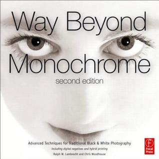 Way Beyond Monochrome by Ralph Lambrecht