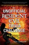 The Unofficial Resident Evil Trivia Challenge: Test Your Knowledge and Prove You're a Real Fan!