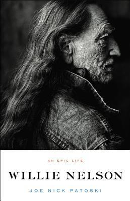 Willie Nelson by Joe Nick Patoski