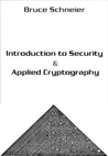 Introduction to Security and Applied Cryptography by Bruce Schneier