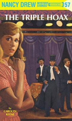Nancy Drew 57: The Triple Hoax: The Triple Hoax