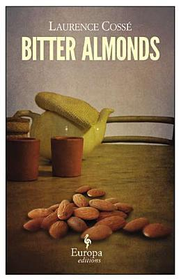 Bitter Almonds