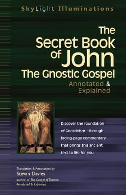 The Secret Book of John: The Gnostic Gospel Annotated & Explained (Illumination)
