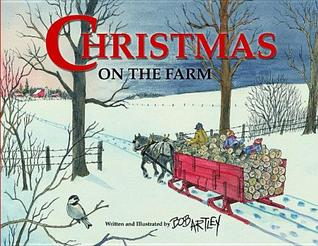 Christmas on the Farm by Bob Artley