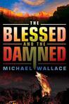 The Blessed and the Damned
