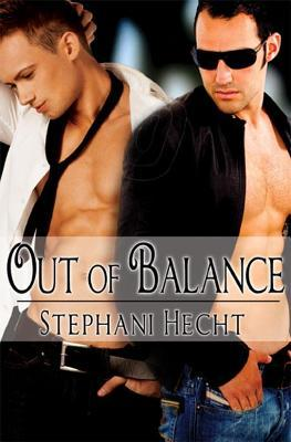 Out of Balance by Stephani Hecht