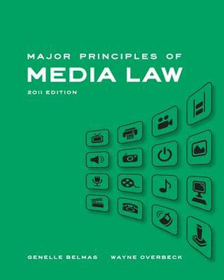 Major Principles of Media Law by Wayne Overbeck
