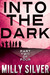 Into the Dark, Vol. 2 (Into...