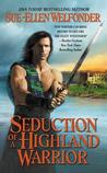 Seduction of a Highland Warrior (Highland Warriors, #3)