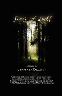 Seers of Light by Jennifer DeLucy