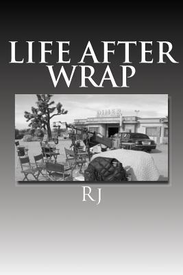 Life After Wrap by Roy A. Ruiz