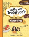 Cooking with Trader Joe's Cookbook Gluten Free