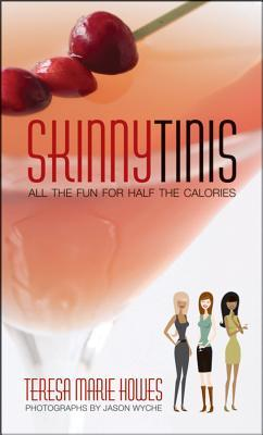 SkinnyTinis: :All the Fun for Half the Calories