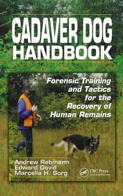 Cadaver Dog Handbook by Marcella H. Sorg