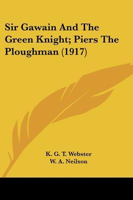 Sir Gawain And The Green Knight; Piers The Ploughman