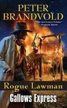 Gallows Express (Rogue Lawman, #6)