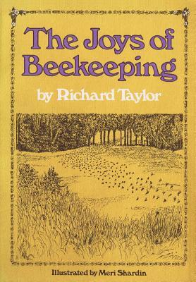 The Joys of Beekeeping by Richard Taylor