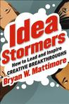 The Idea Stormers by Bryan Mattimore