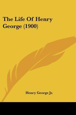 The Life of Henry George
