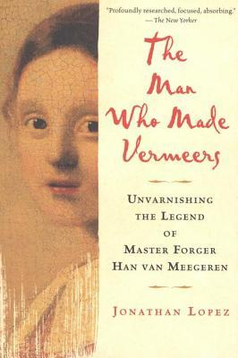 Man Who Made Vermeers