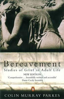 Bereavement by Colin Murray Parkes