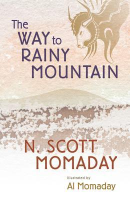 The Way to Rainy Mountain by N. Scott Momaday