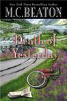 Death of Yesterday (Hamish Macbeth, #29)