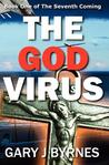 The God Virus: Book One of the Seventh Coming