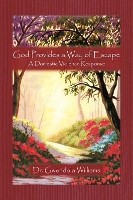 God Provides a Way of Escape: A Domestic Violence Response
