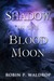 Shadow of the Blood Moon (B...