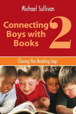 Connecting Boys with Books 2: Closing the Reading Gap