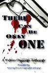 There Can Be Only One: A Writers Challenge Anthology