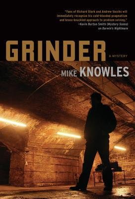 Grinder by Mike Knowles